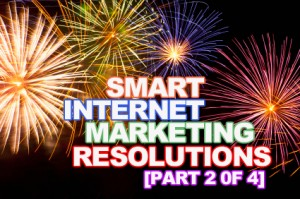 Smart Resolutions for Better Calgary Internet Marketing in 2013